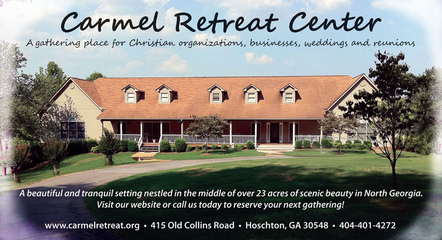Carmel Retreat Center-A gathering place for Christian Organizations, businesses, weddings and reunions.